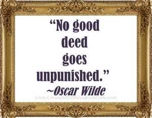 No good deed plack