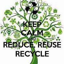 Reduce Reuse Recycle keep calm